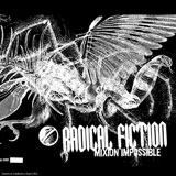 radical fiction - mixion impossible